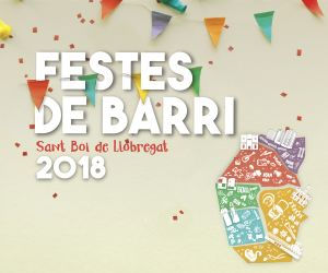 AJUNTAMENT SANT BOI - FESTES DE BARRI