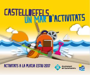 CASTELLDEFELS ESTIU 2017